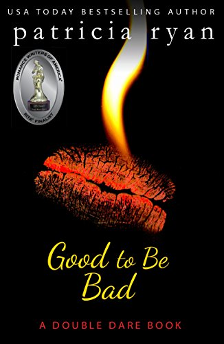 Good to Be Bad (Double Dare Book 1)