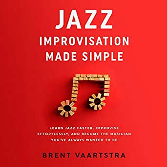 Amazon.com: Jazz Improvisation Made Simple: Learn Jazz
