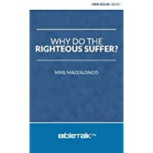 Why Do the Righteous Suffer?