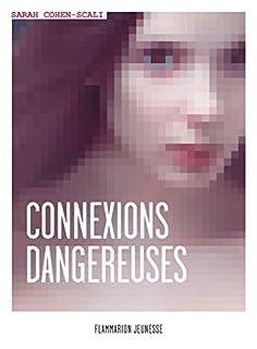 Connexions dangereuses