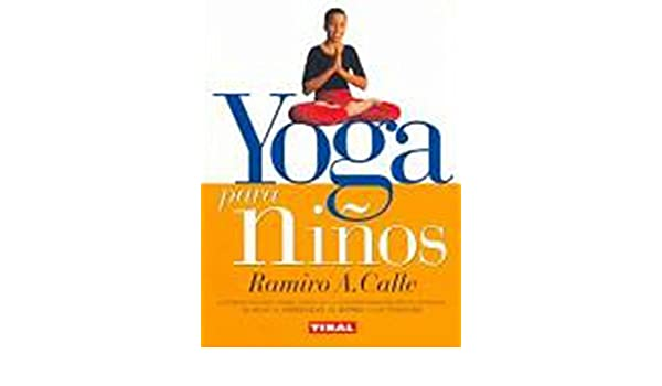 Yoga Para Ninos/Yoga for Kids (Naturismo) (Spanish Edition ...