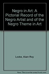 alain lockes the new negro aspects of negro culture essay By alain locke and a great selection along with new essays by prominent scholars legacy of the ancestral arts / a locke pt 2, new negro in a new.