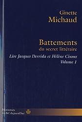 Lire Jacques Derrida et Hélène Cixous : Volume 1, Battements du secret littéraire