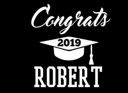 Congrats Robert: Graduation Cap Guest Signing Book For Party, Personalized Gift. Graduate Advice or Autograph Book Lined. (Tassel Zone)