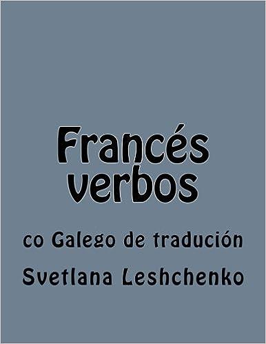 Lire en ligne Francés verbos: co Galego de tradución pdf