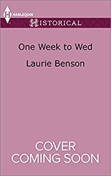 One Week to Wed (The Sommersby Brides) by [Benson, Laurie]