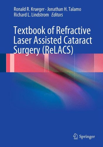 Textbook of Refractive Laser Assisted Cataract Surgery (ReLACS)