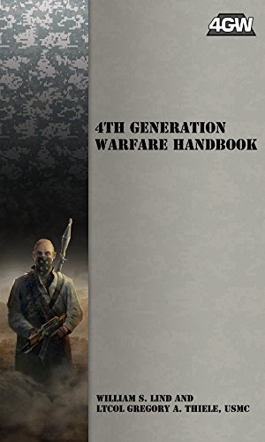 4th Generation Warfare Handbook by [Lind, William S., Thiele, Gregory A.]