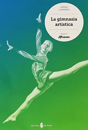 Descargar Libro La Gimnasia Artística Jesús Ariño Laviña