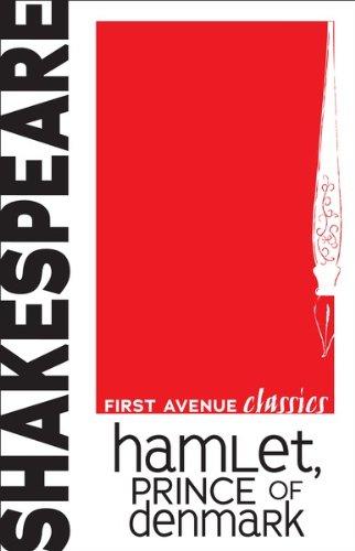 William Shakespeare - Hamlet, Prince of Denmark (First Avenue Classics)