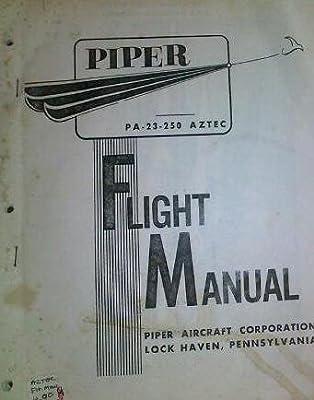 Piper Navy Model U-11A PA-23-250 Aztec Flight Manual