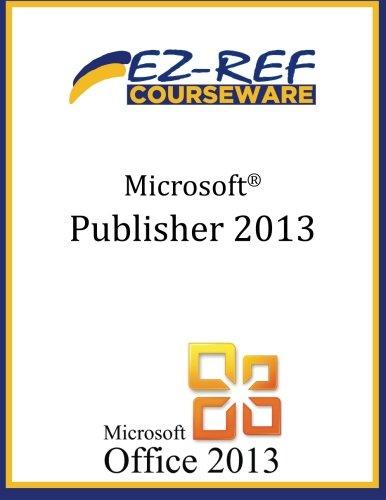 Microsoft Publisher 2013: Student Manual