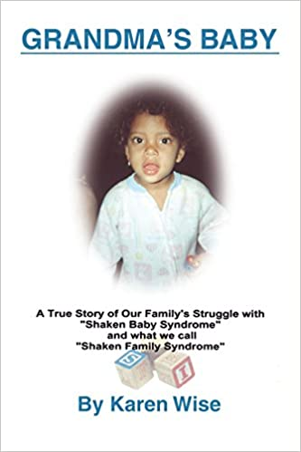 Grandma's Baby: A True Story of One Family's Struggle with
