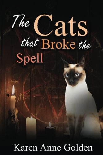 The Cats that Broke the Spell (The Cats that . . . Cozy Mystery) (Volume 8)