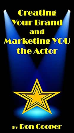 Creating Your Brand and Marketing YOU the Actor (English ...