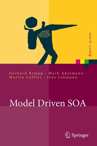 [PDF] Model Driven SOA: Anwendungsorientierte Methodik und Vorgehen in der Praxis Free Download | Publisher : Springer | Category : Computers & Internet | ISBN 10 : 3642144691 | ISBN 13 : 9783642144691