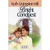 Bright Conquest