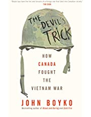 The Devil's Trick: How Canada Fought the Vietnam War