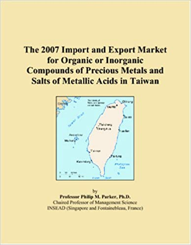 Libro descargado gratis en líneaThe 2007 Import and Export Market for Organic or Inorganic Compounds of Precious Metals and Salts of Metallic Acids in Taiwan (Literatura española) PDF DJVU FB2 0546037046