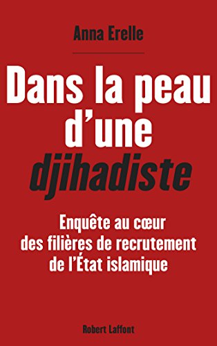 Dans la peau d'une djihadiste (French Edition)