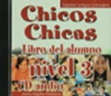 img - for Chicos Chicas 3 - CD- AUDIO (Spanish Edition) book / textbook / text book