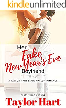 Her Snow Valley Fake New Year's Eve Boyfriend: Sweet, Christian (A Taylor Hart Snow Valley Romance)