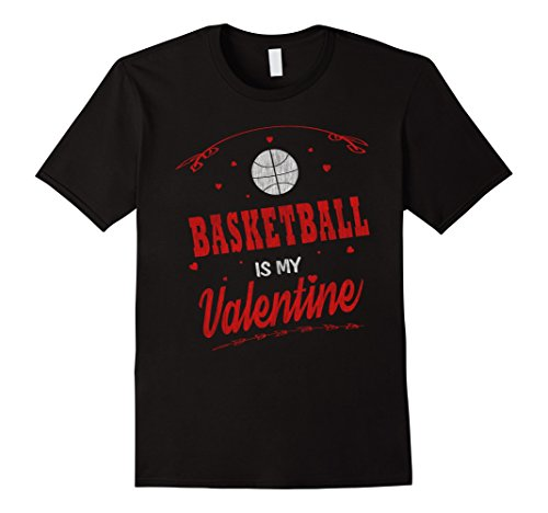 Basketball Is My Valentine Coach Player lovers Gift T-shirt
