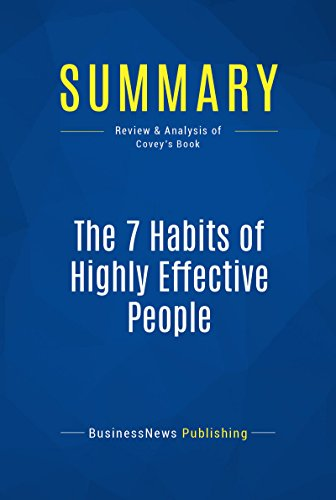 Summary The 7 Habits Of Highly Effective People Review