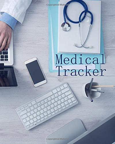 Medical Tracker: Medical Journal Keep Your Medical History In One 120 Page 8X10 Inch Book