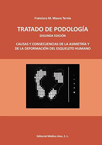 TRATADO DE PODOLOGÍA (Spanish Edition)