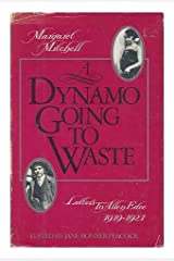 Dynamo Going to Waste: Letters to Allen Edee, 1919-1921 Hardcover