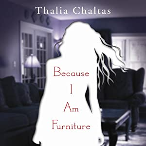 Because I Am Furniture Audiobook