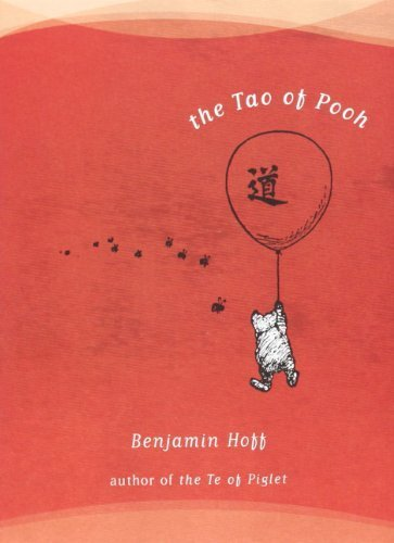an analysis of taoism elements in winnie the pooh by benjamin hoff Abstract this paper discusses how the book the tao of pooh by benjamin hoff relates the concept of taoism to the characters how taoism relates to winnie the pooh philosophy essay case and point hoff's adaption of winnie the pooh to taoist philosophy is brilliant and yet never.