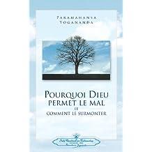 Pourquoi Dieu Permet Le Mal (Why God Permits Evil - French)