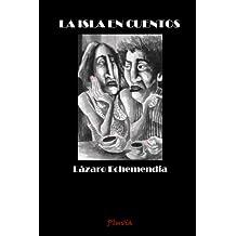 La isla en cuentos (Spanish Edition)