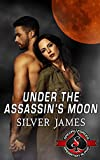 UNDER THE ASSASSIN'S MOON (Special Forces: Operation Alpha): A Moonstruck World Novella