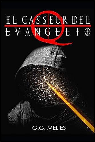 Amazon.com: El casseur del Evangelio Q (Spanish Edition ...