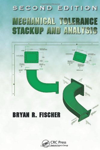 Mechanical Tolerance Stackup And Analysis, Second Edition (Mechanical Engineering)