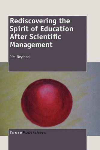 Rediscovering the Spirit of Education After Scientific Management PDF