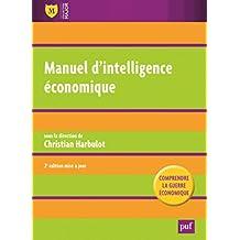 Manuel d'intelligence économique [nouvelle édition]: Comprendre la guerre économique
