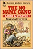 The No Name Gang, Marshall Grover, 0708950884