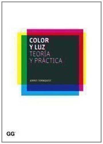 Descargar Libro Color Y Luz: Teoría Y Práctica Jorrit Tornquist