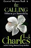 The Calling, L. j. Charles, 1463565119