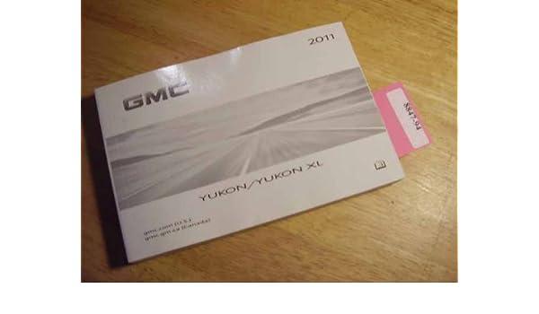 2011 gmc yukon yukon xl owners manual gmc amazon com books rh amazon com gmc yukon owners manual 2016 2011 gmc yukon slt owners manual