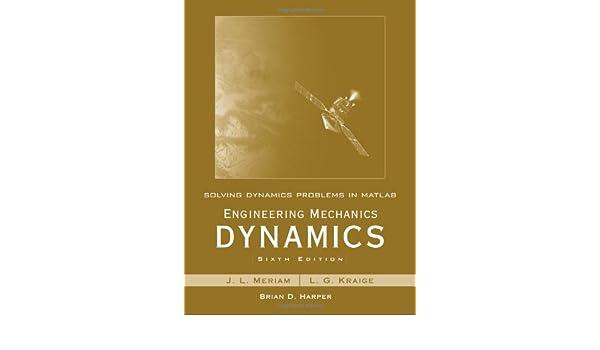 Amazon solving dynamics problems in matlab to accompany amazon solving dynamics problems in matlab to accompany engineering mechanics dynamics 6e 9780470099223 james l meriam l g kraige fandeluxe Images