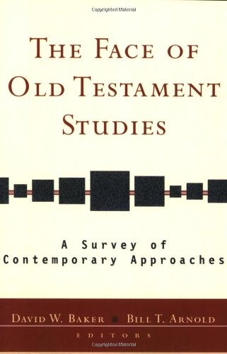 The Face of Old Testament Studies: A Survey of Contemporary - Face Old