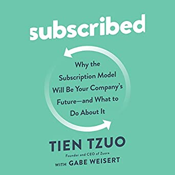 Amazon com: Subscribed: Why the Subscription Model Will Be