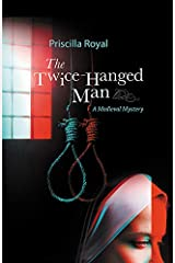 The Twice-Hanged Man (Medieval Mysteries) Paperback