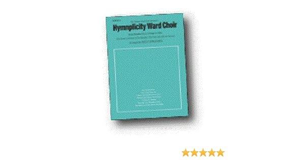 Hymnplicity Ward Choir Book 4 0093285010000 Amazon Books