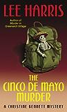 The Cinco de Mayo Murder: A Christine Bennett Mystery (Christine Bennett Mysteries Book 17)